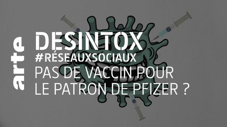 Non, le PDG de Pfizer n'a pas refusé de se faire vacciner (ARTE/2P2L)