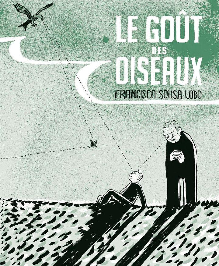 """Couverture """"Le goût des oiseaux"""", Francisco Sousa Lobo (RACKAM)"""