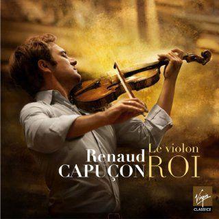 Le violon roi de Renaud Capuçon  (DR)