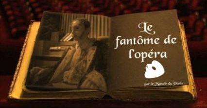 """Avec """"Le Fantôme de l'Opéra"""", Gaston Leroux donne un retentissement mondial au mystérieux pianiste...  (France 2 / Culturebox)"""