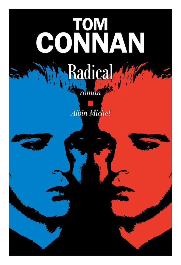 """Couverture de """"Radical"""" (@Tom Connan)"""