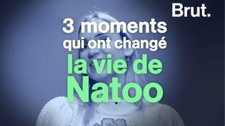 VIDEO. Trois moments qui ont changé la vie de Natoo (BRUT)