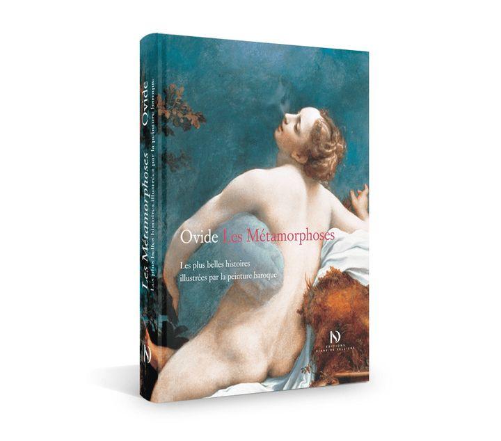 """Première de couverture de """"Ovide – Les Métamorphoses. Les plus belles Histoires illustrées par la peinture baroque"""". (Editions Diane de Selliers)"""