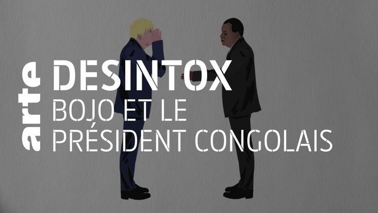 Désintox. Boris Johnson n'a pas insulté le président congolais Denis Sassou Nguesso (ARTE/LIBÉRATION/2P2L)