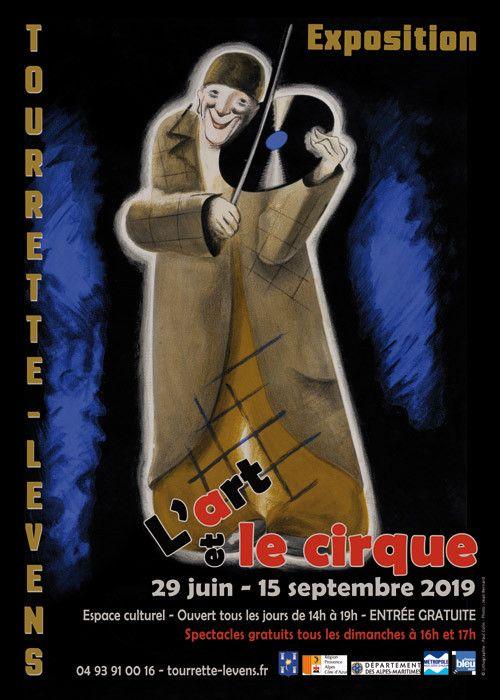 L'affiche de l'exposition L'Art et le cirque à Tourrette-Levens. (DR)
