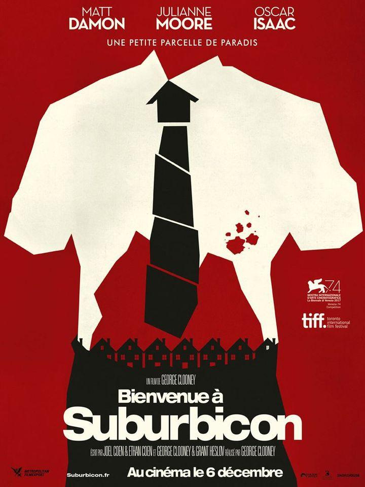 """""""Bienvenue à Suburbicon"""" : une des affiches françaises  (Metropolian FilmExport)"""