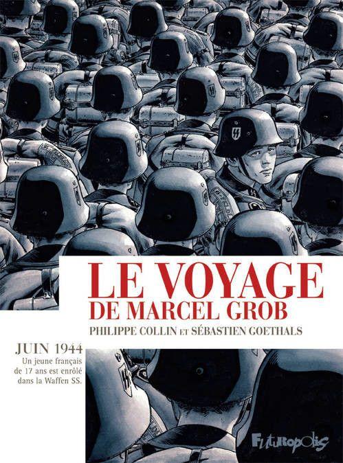 "Couverture de ""Le voyage de Marcel Grob""  (Futuropolis)"