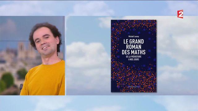 L'invité du 13 heures : Mickael Launay, l'homme qui voulait nous faire aimer les maths