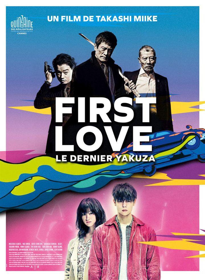 """L'affiche de """"First Love, le dernier Yakuza"""" de Takashi Miike (Haut et Court)"""
