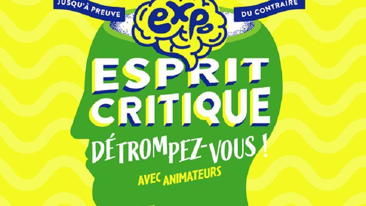 Exposition Esprit Critique 2021 (Cap Sciences Bordeaux)