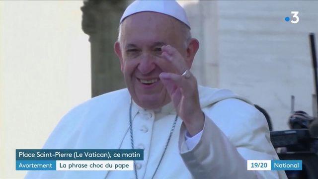 """Avortement : le pape le compare au recours à un """"tueur à gages"""""""