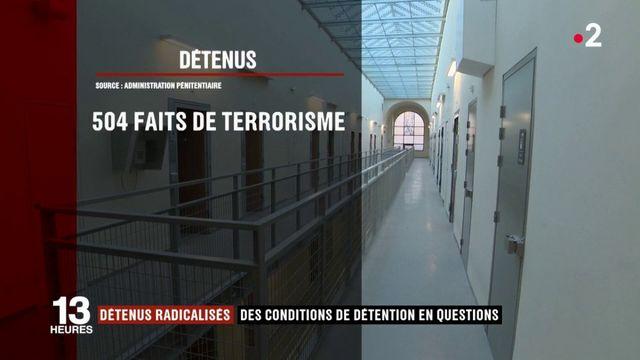 Quelles conditions de détention pour les détenus radicalisés ?