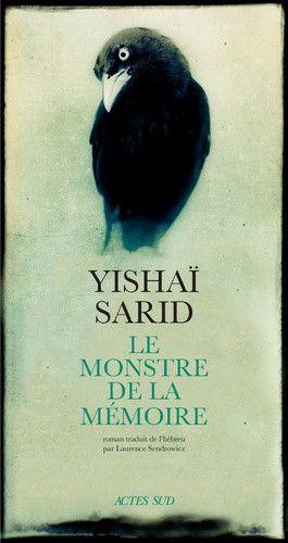 """Couverture du livre """"Le monstre de la mémoire"""", d'Yishaï Sarid (Actes Sud)"""