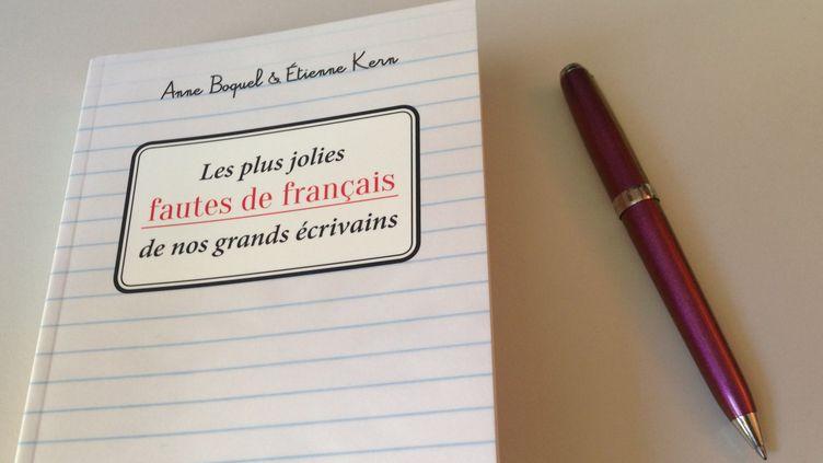 """""""Les plus jolies fautes de français de nos grands écrivains""""  (Jean-Michel Ogier)"""