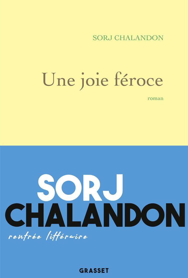 """Couverture de """"Une joie féroce"""", de Sorj Chalandon (Grasset, 2019) (GRASSET)"""