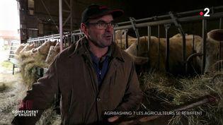 Agribashing ? Les agriculteurs se rebiffent (COMPLÉMENT D'ENQUÊTE/FRANCE 2)