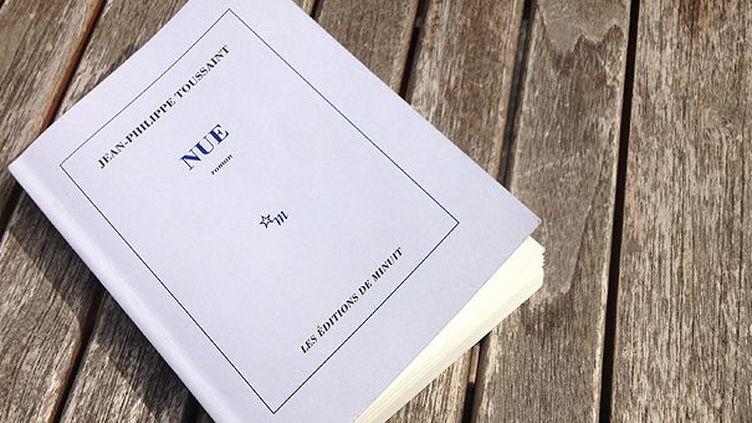 """""""Nue"""" de Jean-Philippe Toussaint (Minuit) est dans la première sélection du Goncourt 2013  (Laurence Houot / Culturebox)"""