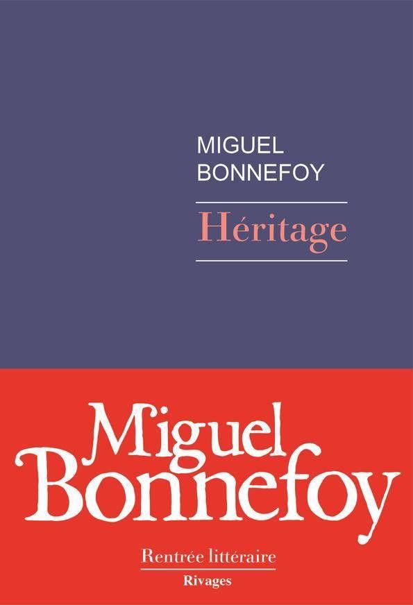 """Couverture de """"Héritage"""", roman de Miguel Bonnefoy (@ éditions Rivages)"""