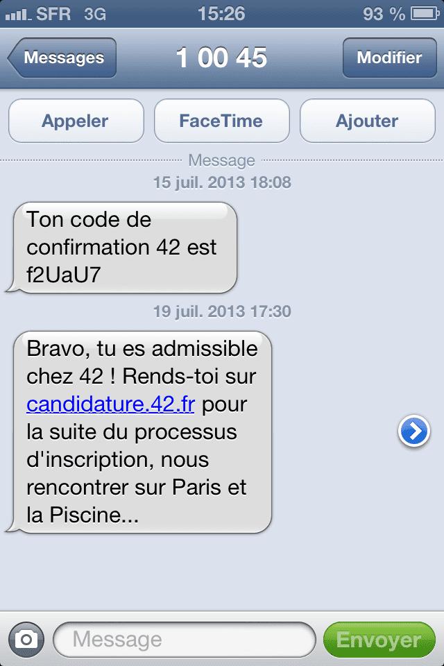 Le sms annonçant l'admission à La Piscine, deuxième étape de sélection pour l'entrée à l'école 42. (MARION SOLLETTY / FRANCETV INFO)