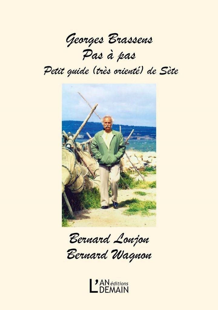 "Le ""petit guide"" de Bernard Lonjon et Bernard Wagnon. (L'an Demain Editions)"
