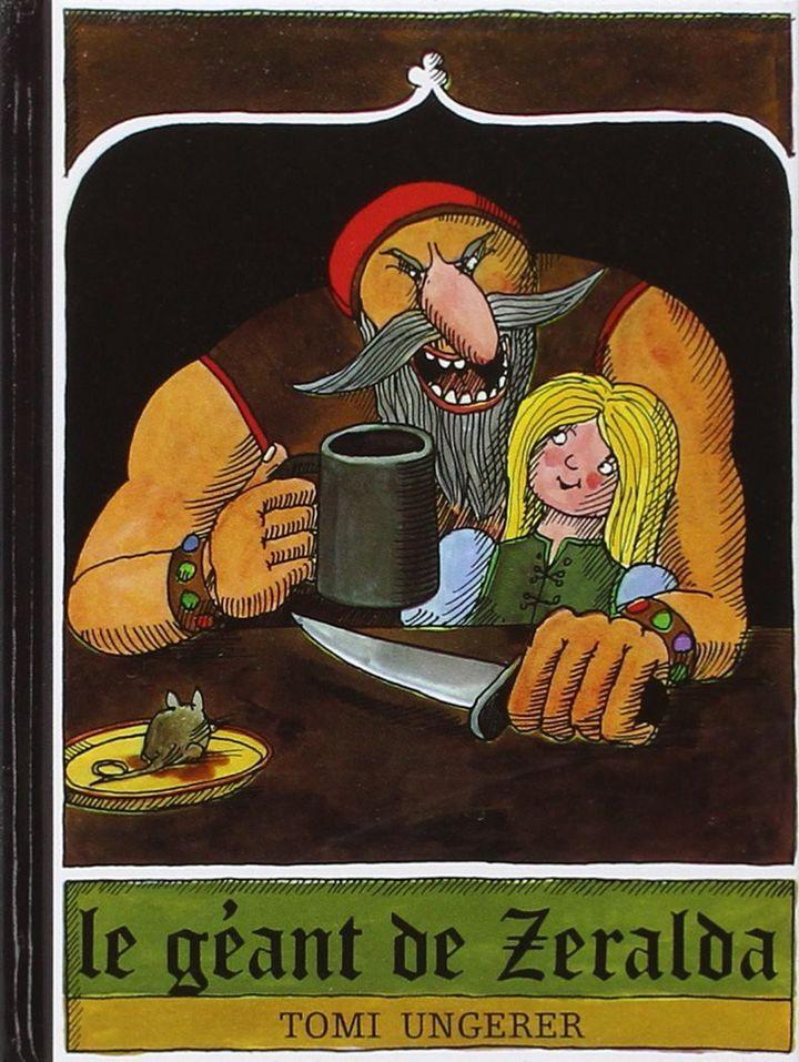Le géant de Zeralda, Tomi Ungerer  (Tomi Ungerer / L'école des loisirs)