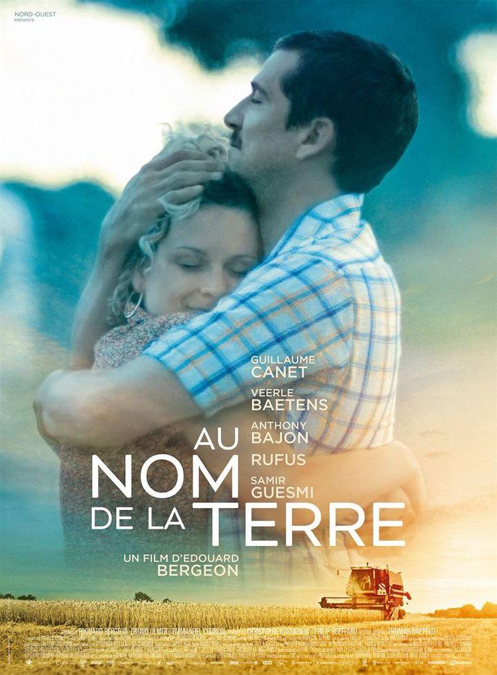 """Affiche de """"Au nom e la terre"""", d'Edouard Bergeon (Nord-Ouest Films)"""