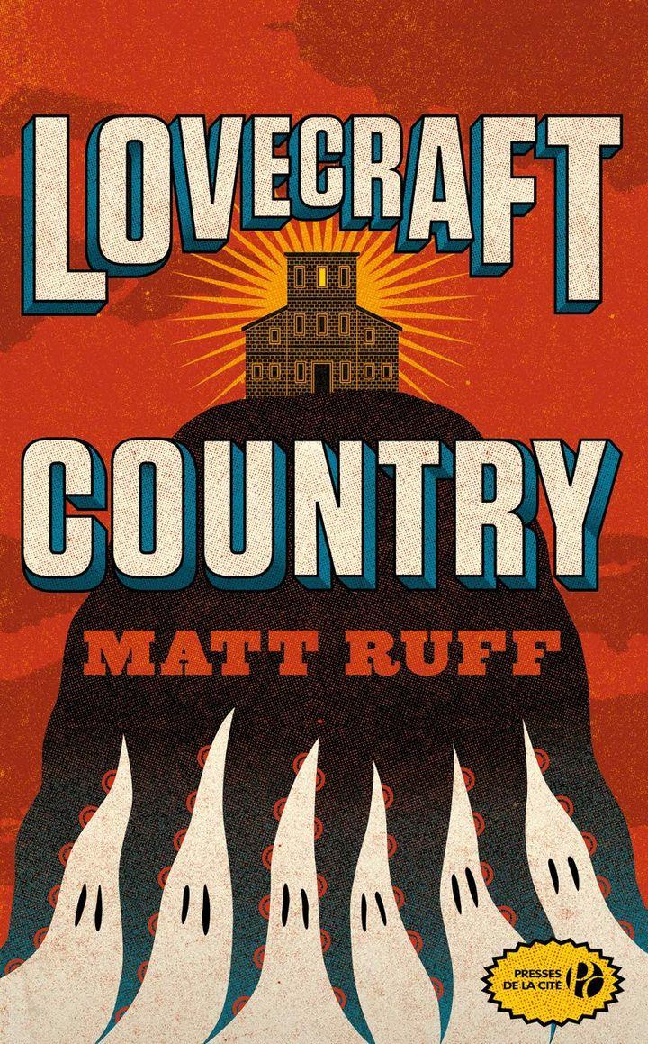 """La couverture du roman """"Lovecraft Country"""" de Matt Ruff, publié aux éditions Presse de la Cité. (DR)"""