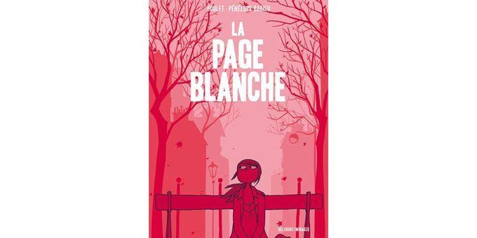 La Page Blanche, de Boulet et Penelope Bagieu  (Delcourt)