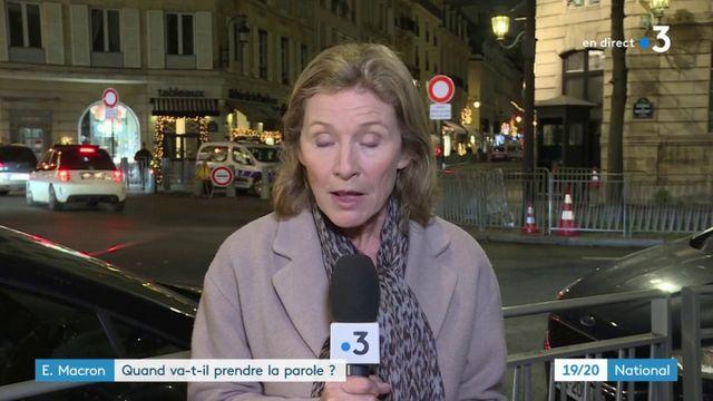 E.Macron : quand va-t-il prendre la parole ?