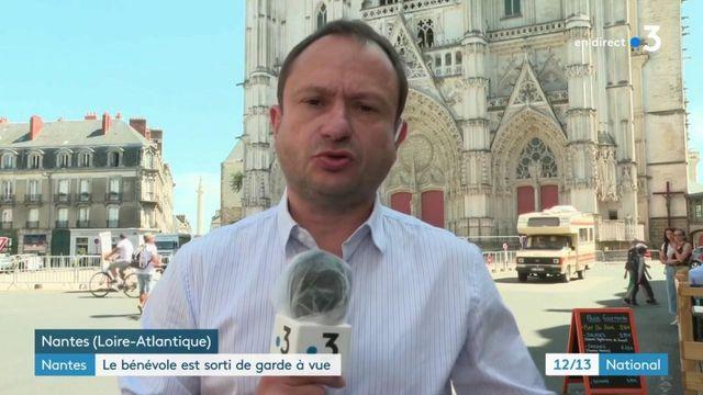 Cathédrale de Nantes : le bénévole remis en liberté
