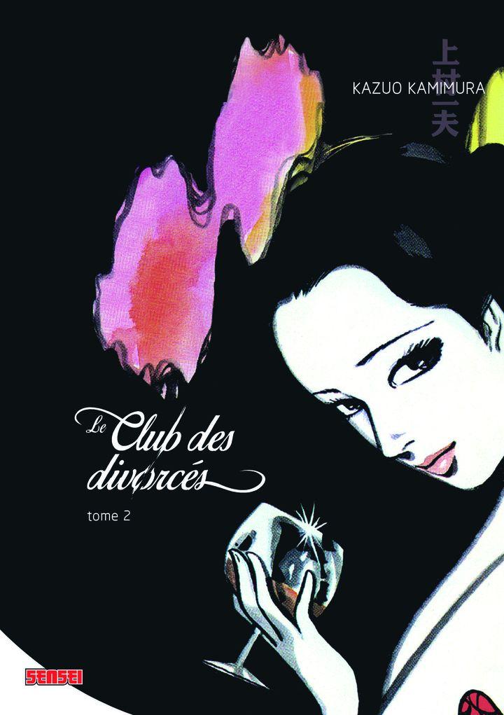 """Fauve d'Angoulême, Prix du Patrimoine """"Le Club des divorcés"""", Tome 2 Kazuo Kamimura (Kana)"""
