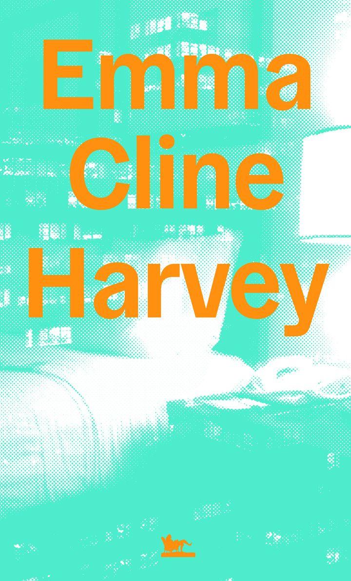 """Couverture de """"Harvey"""", roman d'Emma Cline (@Editions de la Table Ronde)"""