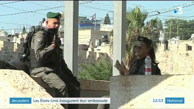 Jérusalem : les États-Unis inaugurent leur ambassade