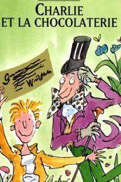 Charlie et la Chocolaterie de Roald Dahl, illustré par Quentin Blake (Folio)  (Folio)