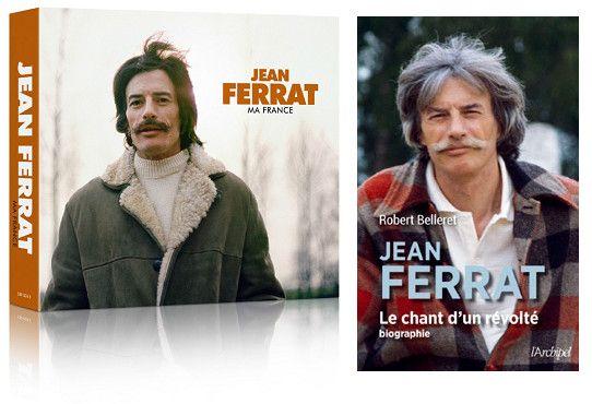"""La compilation """"Ma France"""" et la biographie """"Le chant d'un révolté"""" (UNIVERSAL / EDITIONS L'ARCHIPEL)"""