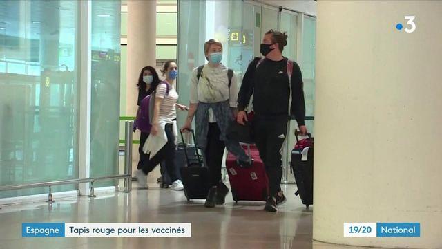 Tourisme : l'Espagne s'ouvre aux vaccinés
