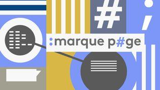 Marque Page, la chronique d'échos littéraires d'Anne-Marie Revol (FRANCE TELEVISIONS)