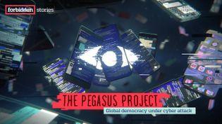 Le projet Pegase, enquête internationale réalisée par un consortium de 17 médias - Juillet 2021 (FORBIDDEN STORIES)
