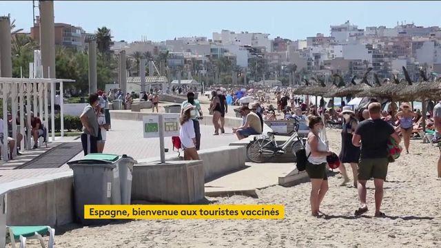 Covid-19 : les touristes vaccinés peuvent se rendre en Espagne