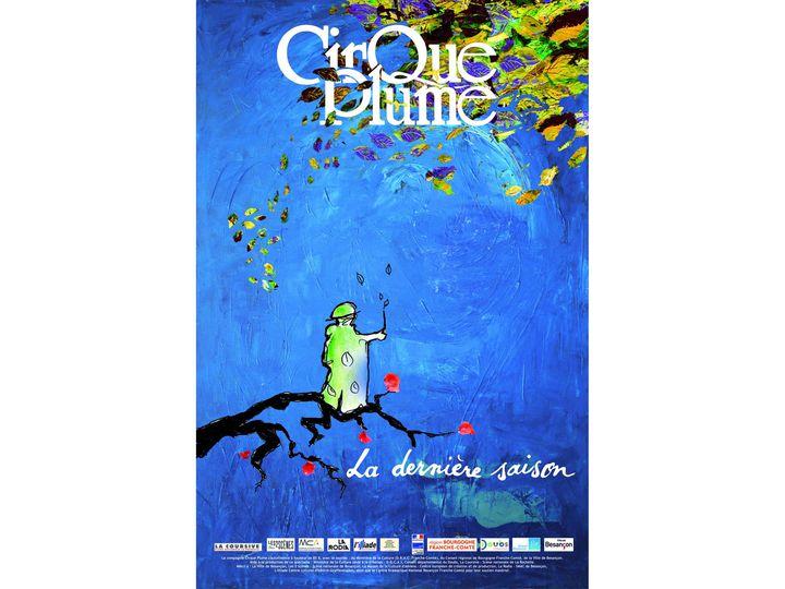 """L'affiche de """"La dernière saison"""" (Cirque Plume)"""