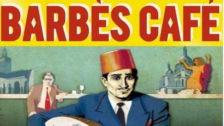 L'affiche de Barbès Café  (DR / Capture d'image)
