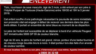 Une alerte enlèvement a été déclenchée pour retrouver un nourrisson de 2 mois, enlevé à l'hôpital Purpan de Toulouse (Haute-Garonne) par son père. (MINISTERE DE LA JUSTICE)