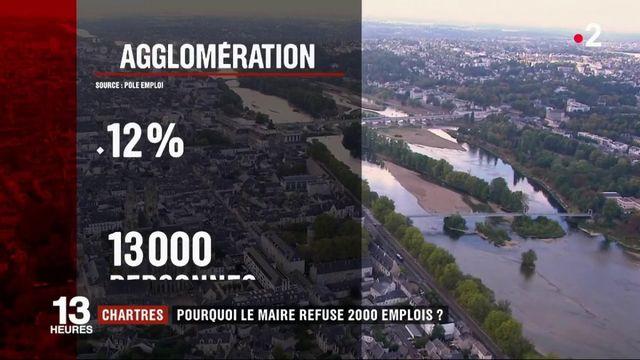 Eure-et-Loir: pourquoi le maire de Chartres refuse-t-il 2000 emplois ?
