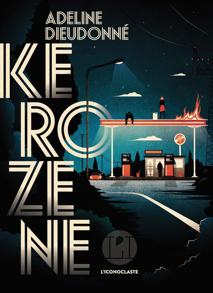 """Couverture de """"Kerozene"""", d'Adeline Dieudonné, avril 2021 (L'ICONOCLASTE)"""