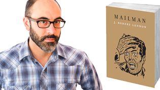 """J. Robert Lennon auteur de """"Mailman""""  (courtesy of the author )"""