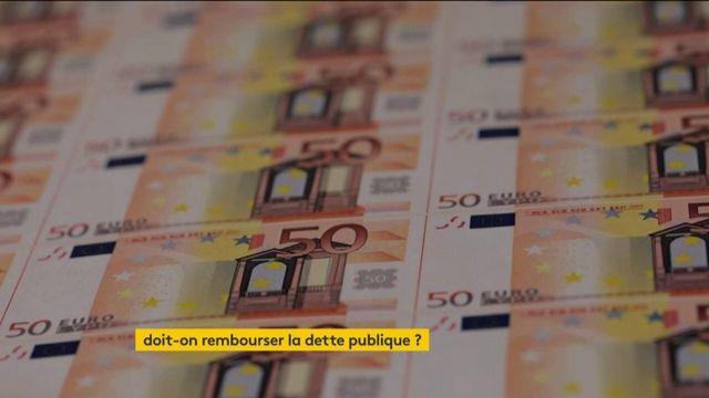 La dette publique explose, la France doit-elle la rembourser ou pas ?
