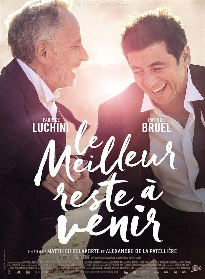 """L'affiche de """"Le Meilleur reste à venir"""" deMatthieu Delaporte et Alexandre De La Patellière. (PATHÉ.)"""