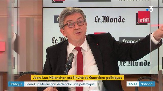 Politique : Jean-Luc Mélenchon déclenche une polémique