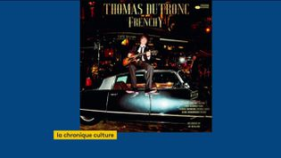 """""""Frenchy"""", le nouvel album de Thomas Dutronc (FRANCEINFO)"""