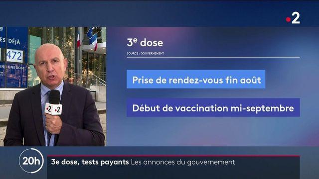 Covid-19 : le gouvernement lance le processus du rappel vaccinal, et confirme que les tests deviendront payants en octobre